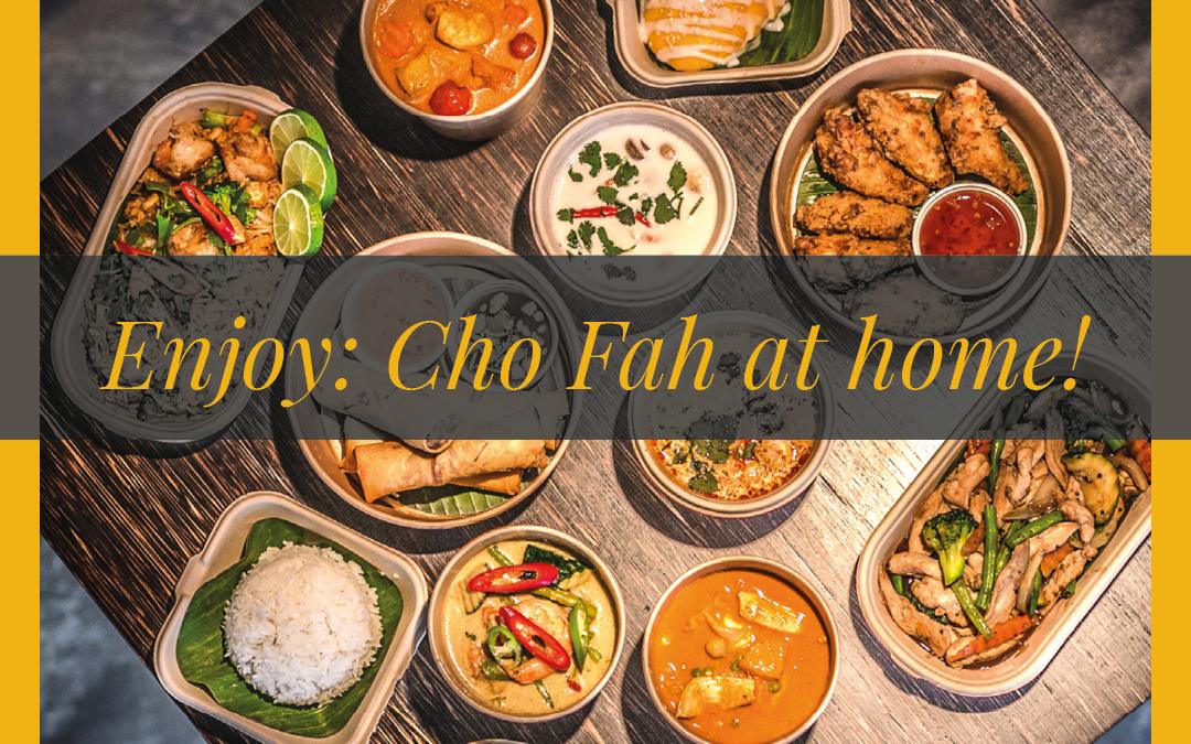 Enjoy; Cho Fah at Home